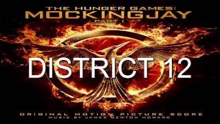 3. District 12(The Hunger Games: Mockingjay - Part 1 Score) - James Newton Howard