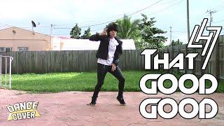 LUHAN (鹿晗) - THAT GOOD GOOD (有點兒意思) ★ DANCE COVER