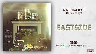 Wiz Khalifa & Curren$y - Eastside (2009)