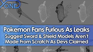Pokemon Fans Furious As Leaks Suggest Sword & Shield Models Aren't Made From Scratch As Devs Claimed