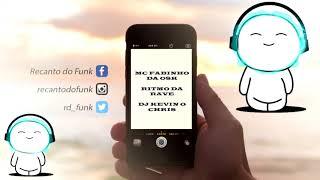MC FABINHO DA OSK- RITMO DA RAVE (DJ KEVIN O CHRIS  )