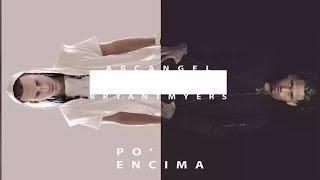 Arcangel - Po' Encima ft. Bryant Myers [Official Audio]