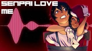 Senpai love me - Nightcore [Yandere SImulator]