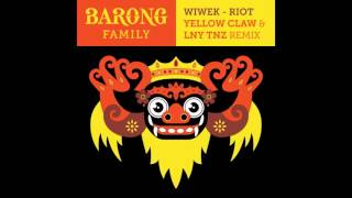Wiwek - Riot (Yellow Claw & LNY TNZ Remix)