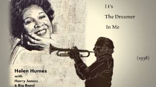 Helen Humes & Famous Band Leaders - Harry James - I t's The Dreamer In Me  (1938)