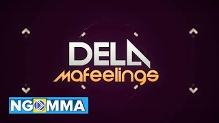 Dela - Mafeelings (Official Lyric Video)