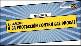 Noticiero Judicial: Derechos de los niños (video 19) - El derecho a la protección contra las drogas