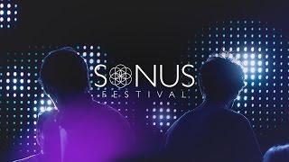 Sonus Festival 2016 - Official Trailer