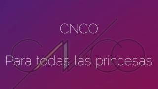 Para enamorarte - CNCO letra