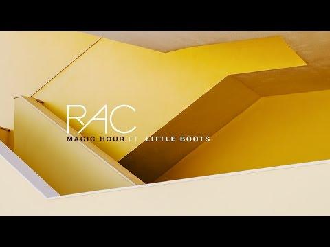 rac-magic-hour-ft-little-boots-rac