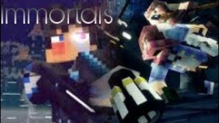 """Immortals""-A Mixed Minecraft Promotional Video"