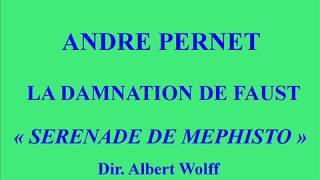 André Pernet   La Damnation de Faust   Sérénade de Méphisto   Dir  Albert Wolff