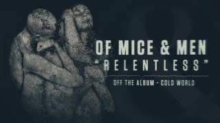 Of Mice & Men - Relentless