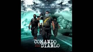 El Comando Del Diablo-Gerardo Ortiz Y Noel Torres.