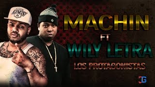 Machine Ft Willy Letras -  Los Protagonistas mp3