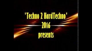 'Techno 2 HardTechno' the radioshow 2016 (teaser)
