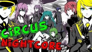 Nightcore - Circus [Male Version]