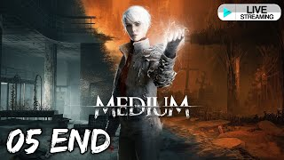 [🔴LIVE ] Let\'s Play : The Medium ( GTX 1080 TI )  - [ No Commentary ] - Part 5 ( Final )