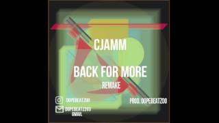 씨잼 (C Jamm) - Back for More Remake prod.dopeBeatz00