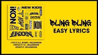 iKON - BLING BLING [EASY LYRICS]