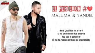 Maluma -  El Perdedor Remix Ft. Yandel (Video Lyrics) |HD| 2016