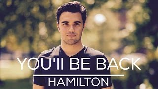 "Hamilton / Jimmy Fallon - ""You'll Be Back"" Tony Awards Acoustic Cover by Tom Butwin Exclusive"