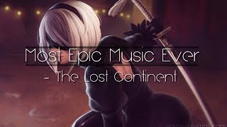 "『 Most Epic Music Ever』 - ""The Lost Continent"" by Audiomachine"
