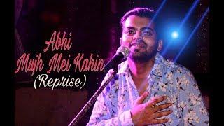 Abhi Mujh Mein Kahin- Reprise   Shivam Nigam   Sonu Nigam