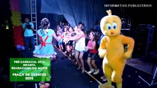 VT PRÉ-CARNAVAL 2014 - INFANTIL - GUARACIABA DO NORTE