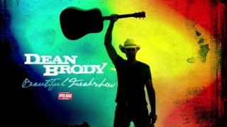 Dean Brody - Beautiful Freakshow ft. Shevy Price [Audio Only]