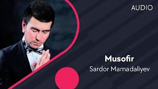 Sardor Mamadaliyev - Musofir | Сардор Мамадалиев - Мусофир (music version)