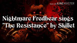 "FNAF Nightmare Fredbear sings ""The Resistance"" by Skillet"