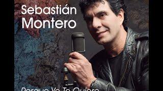 Sebastian Montero - PORQUE YO TE QUIERO ( Video Oficial)HD