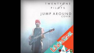 """Jump Around"" cover by: twenty one pilots (HD Audio)"