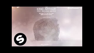 King Arthur ft. Michael Meaco - Belong to the Rhythm (Don Diablo Edit) [Available May 4]