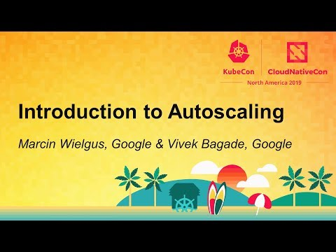 Introduction to Autoscaling