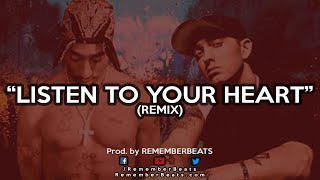 Eminem ft 2Pac - Listen To Your Heart