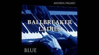 "Andrea Pagani -""BLUE"" Track 8: Ballbreaker ladies"
