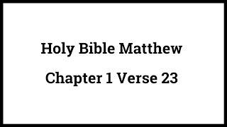 Holy Bible Matthew 1:23