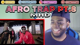 MHD - AFRO TRAP Part.8 (Never) REACTION!!