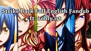 【Rage ft. sohly.ist】Strike Back (Fairy Tail) Full English Fandub 【Back-On to School】