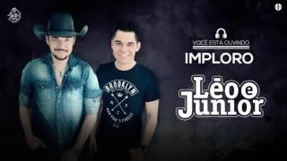 Léo e Júnior - Imploro