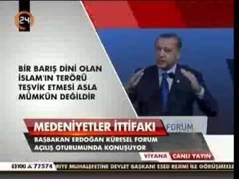 Başbakan Erdoğan. Medeniyetler İttifakı 5. Viyana Forumu Açılış Konuşması.
