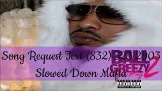 07   Ball Greezy Freak Bedroom Eyes Slowed Down Mafia @djdoeman