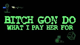 Lil Josh - Bitch Gon' Do What I Pay Her For (Official Music Video)