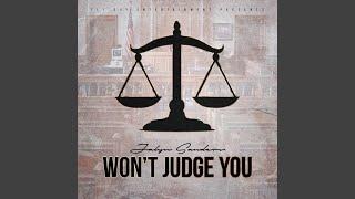 Won't Judge You