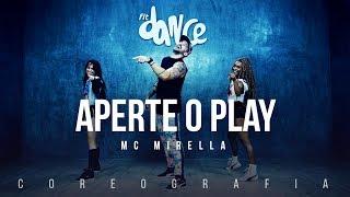Aperte o Play - MC Mirella (Coreografia) FitDance TV