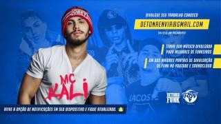 MC Kali   Solta o Cabelo na Bunda Fioti NVI RW Lançamento 2017