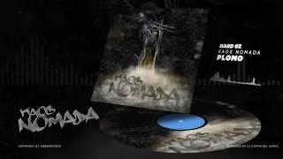 HARD GZ - PLOMO / KAOS NOMADA (PROD.BLASFEM)