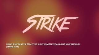 Toca vs I'm Not The Only One (Dimitri Vegas & Like Mike Mashup) [Strike Edit]